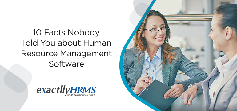 10-facts-nobody-told-you-about-human-resource-management-software