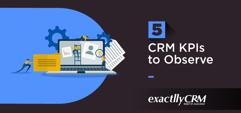 5-CRM-KPIs-to-observe