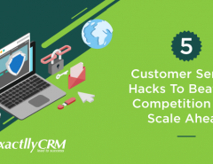 5-customer-service-hacks-to-beat-the-competition-and-scale-ahead