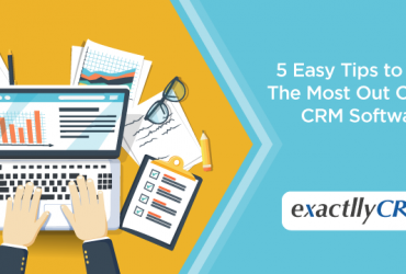 5-easy-tips-to-make-the-most-out-of-your-crm-software