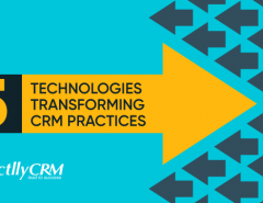 5-technologies-transforming-CRM-practices