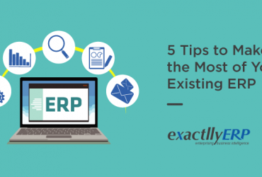 5-tips-to-make-the-most-of-your-existing-ERP
