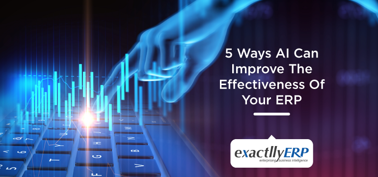 5-ways-AI-can-improve-the-effectiveness-of-your-ERP
