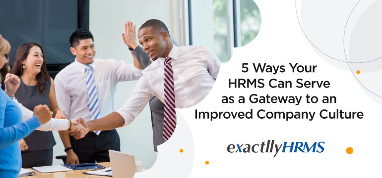 5-ways-your-hrms-can-serve-as-a-gateway-to-an-improved-company-culture