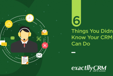 6-things-you-didnt-know-your-CRM-can-do