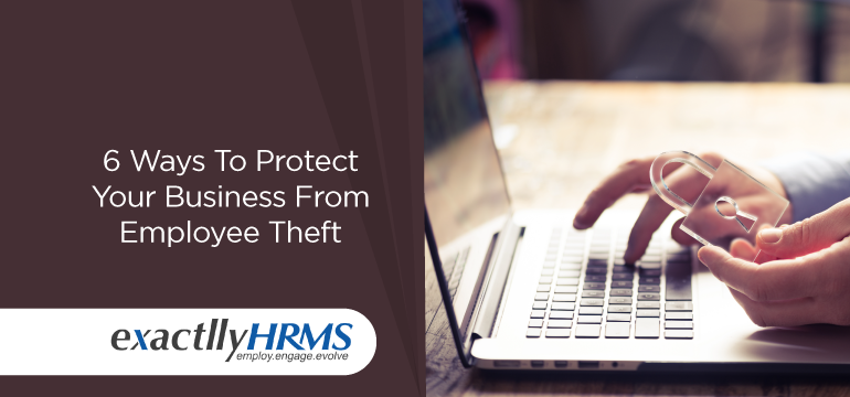 6-ways-to-protect-your-business-from-employee-theft