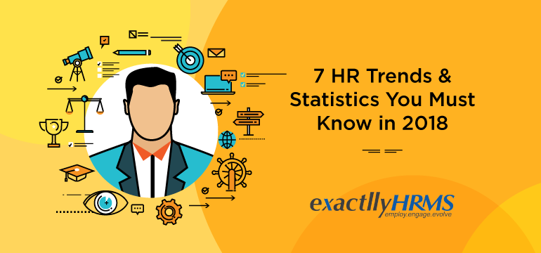 7-HR-trends-&-statistics-you-must-know-in-2018