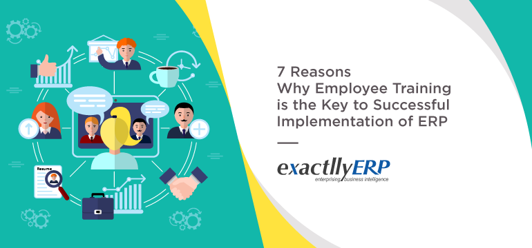 7-reasons-why-employee-training-is-the-key-to-successful-implementation-of-ERP