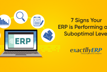 7-signs-your-ERP-is-performing-at-a-suboptimal-level