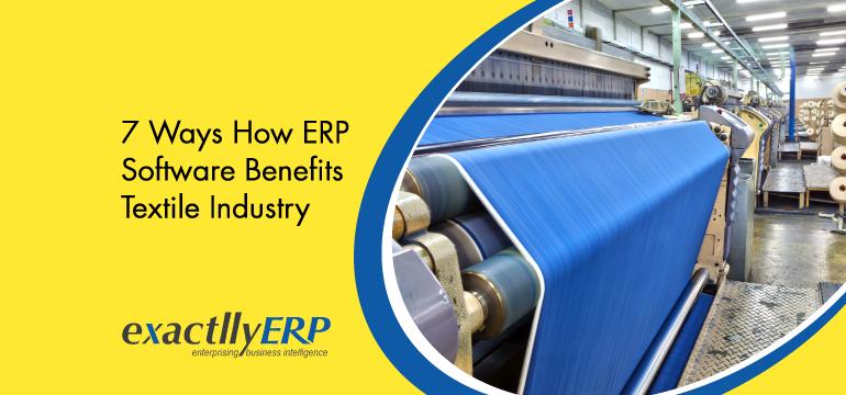 7-ways-how-erp-software-benefits-textile-industry