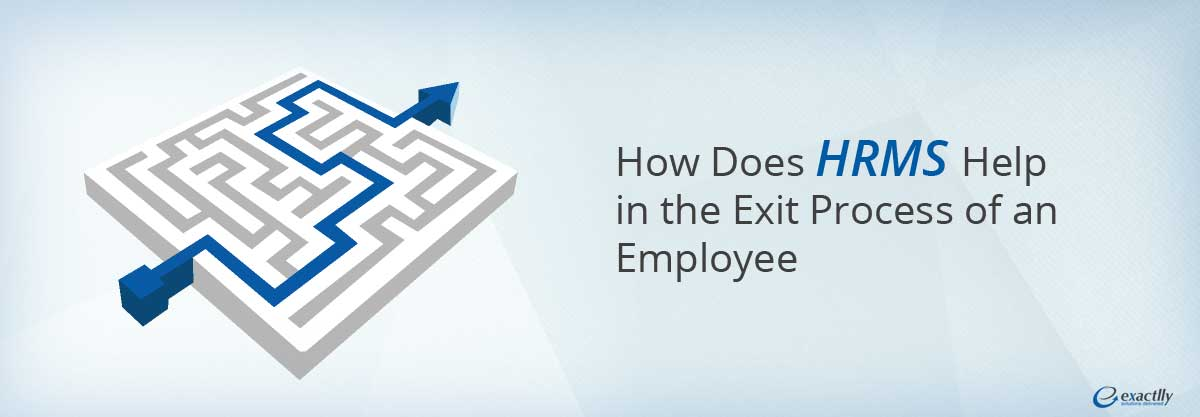 HRMS Software | Exit Process of an Employee by HRMS
