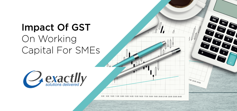 Impact-Of-GST-On-Working-Capital-For-SMEs