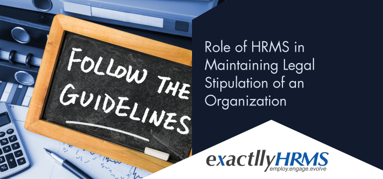 Role-of-HRMS-in-maintaining-legal-stipulation-of-an-Organization