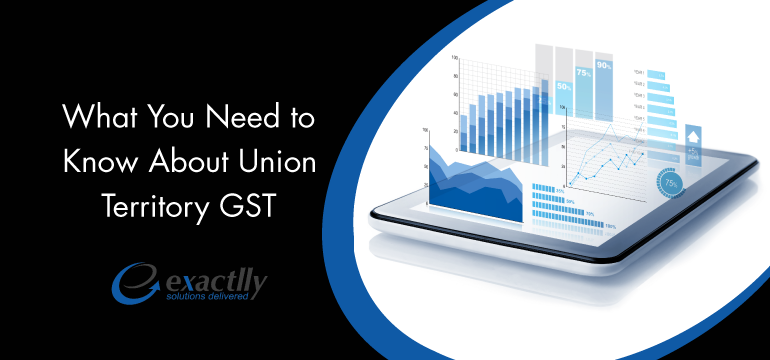 What-You-Need-to-Know-About-Union-Territory-GST