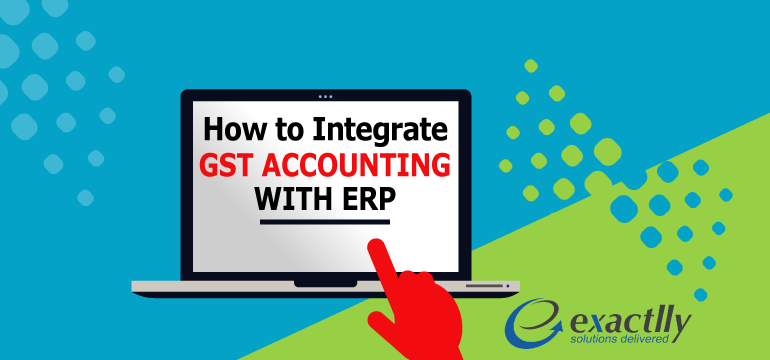 how-to-integrate-gst-accounting-with-erp