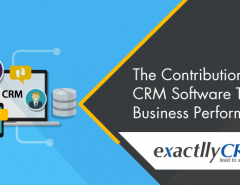 the-contributions-of-CRM-software-to-uplift-business-performance