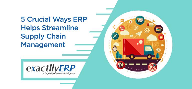 5-Crucial-ways-ERP-Helps-Streamline-Supply-Chain-Management