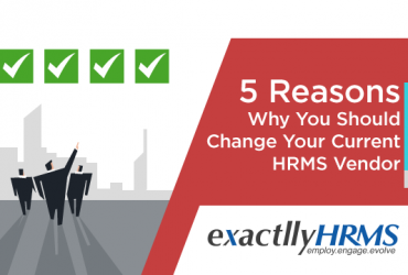 5-Reasons-Why-You-Should-Change-Your-Current-HRMS-Vendor