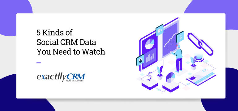 5-kinds-of-social-crm-data-you-need-to-watch
