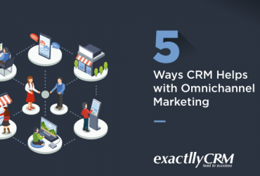5-ways-CRM-helps-with-omnichannel-marketing