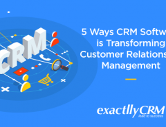 5-ways-CRM-software-is-transforming-customer-relationship-management