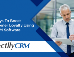 5-ways-to-boost-customer-loyalty-using-a-crm-software