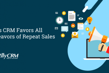 6-ways-crm-favors-all-endeavors-of-repeat-sales