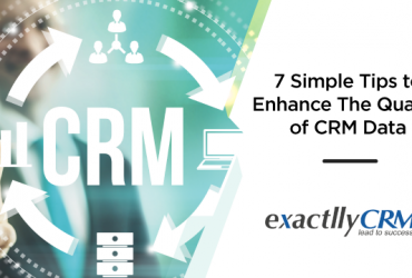 7-simple-tips-to-enhance-the-quality-of-crm-data