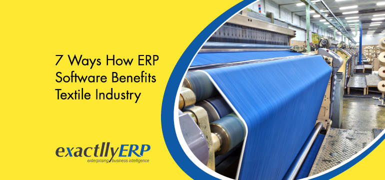 7-ways-how-erp-software-benefits-textile-industry