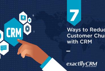 7-ways-to-reduce-customer-churn-with-CRM