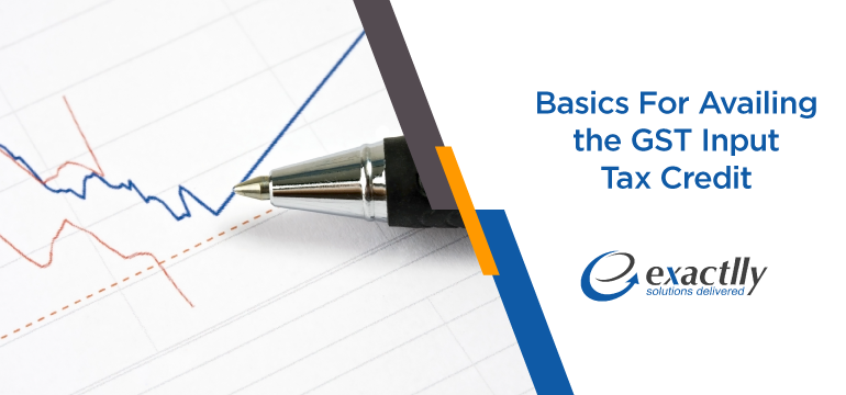 Basics-For-Availing-the-GST-Input-Tax-Credit