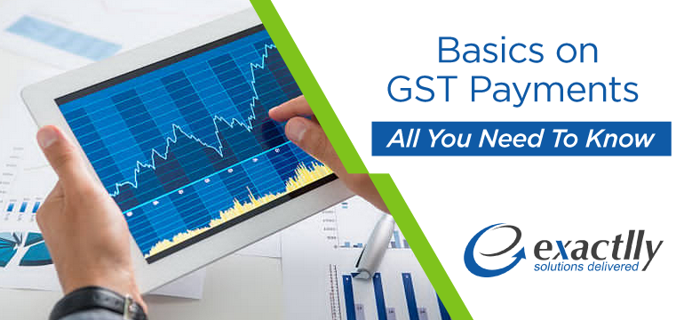 Basics-on-GST-Payments-All-You-Need-To-Know