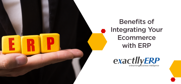 Benefits-of-integrating-your-ecommerce-with-ERP
