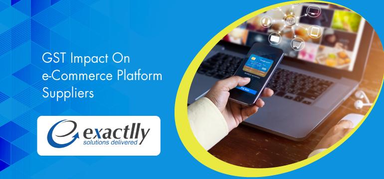 GST-Impact-On-eCommerce-Platform-Suppliers