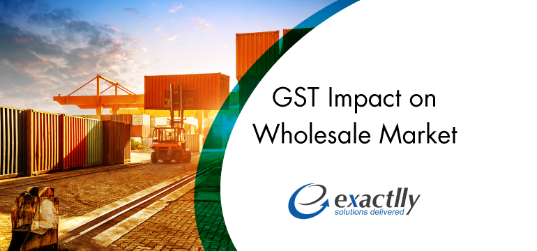 GST-Impact-on-Wholesale-Market