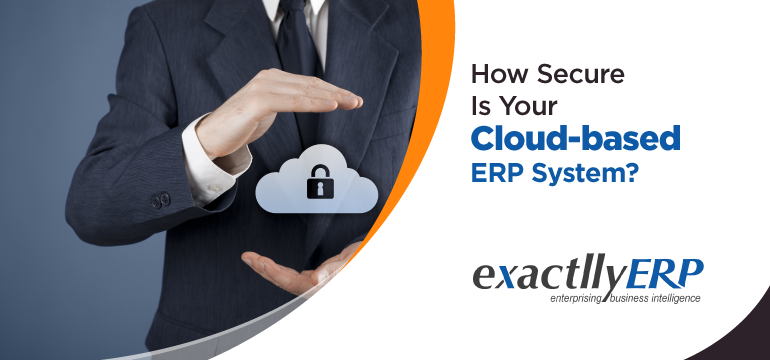 How-Secure-is-Your-Cloud-Based-ERP-system
