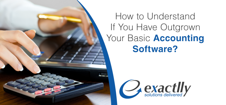 How-to-understand-if-you-have-outgrown-your-basic-accounting-software