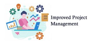 Improved Project Management