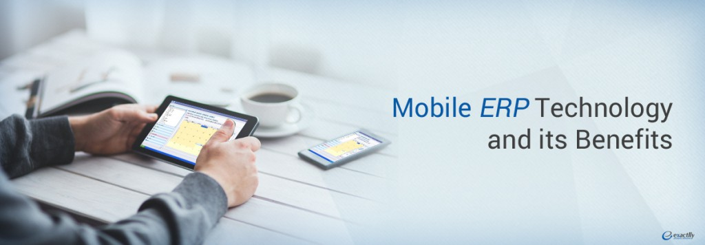 Mobile ERP Technology and Its Benefits