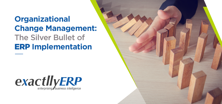 Organization-Change-Management-this-Silver-bullet-of-ERP-Implementation