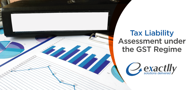 Tax-Liability-Assessment-under-the-GST-Regime