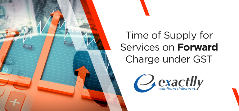 Time-of-Supply-for-Services-on-Forward-Charge-under-GST