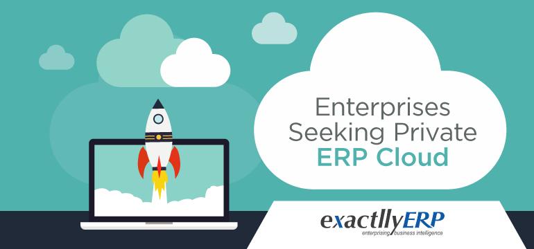 enterprises-seeking-private-erp-cloud