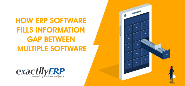 how-erp-software-fills-information-gap-between-multiple-software