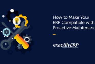 how-to-make-your-ERP-compatible-with-proactive-maintenance