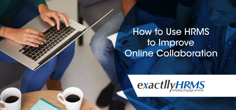 how-to-use-hrms-to-improve-online-collaboration