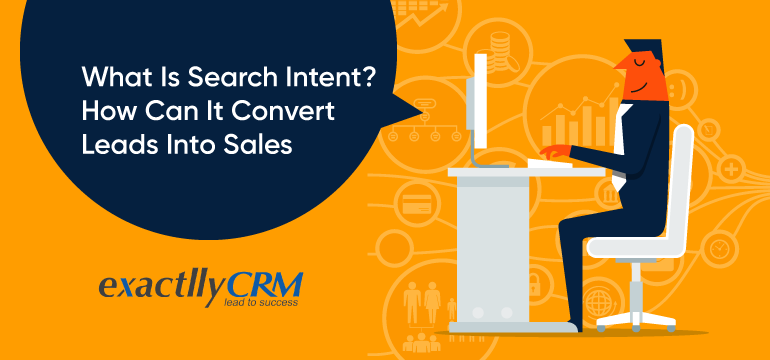 what-is-search-intent-how-can-it-convert-leads-into-sales