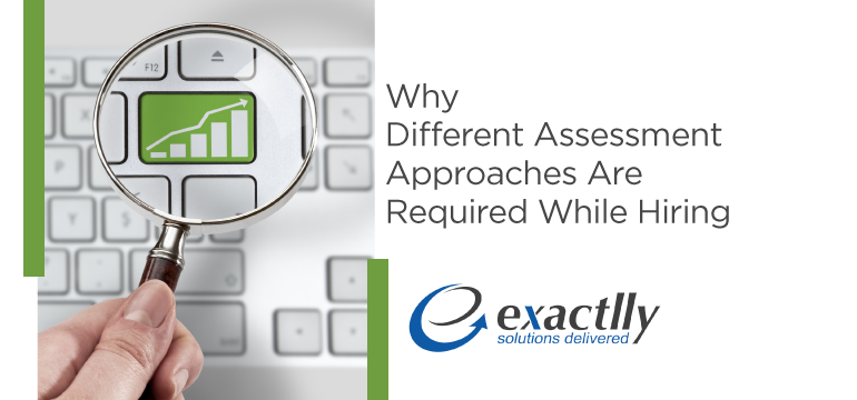 why-different-assessment-approaches-are-required-while-hiring